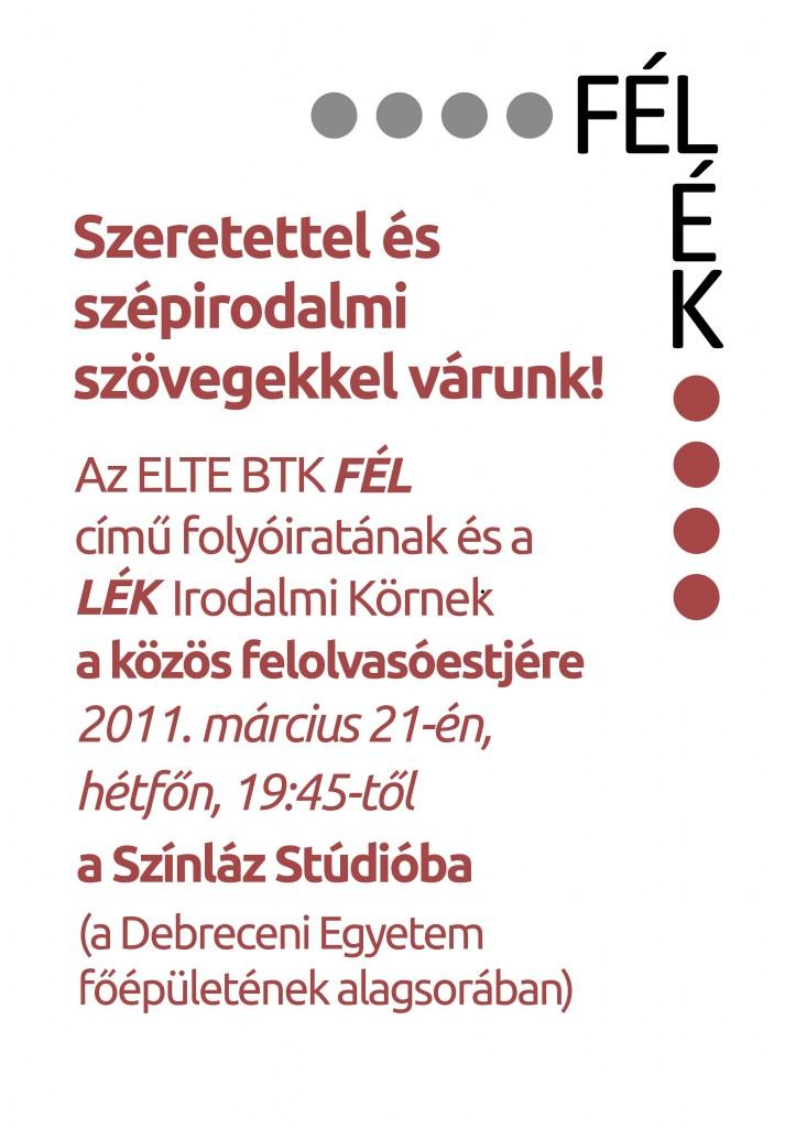 FÉL - LÉK Debrecen Márc. 21. Hétfő 19:45 Színláz Stúdió