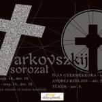 Amikor a lelkiismeret önálló életre kel – Tarkovszkij Sorozat